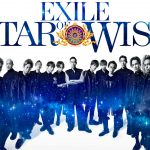 『STAR OF WISH』EXILE