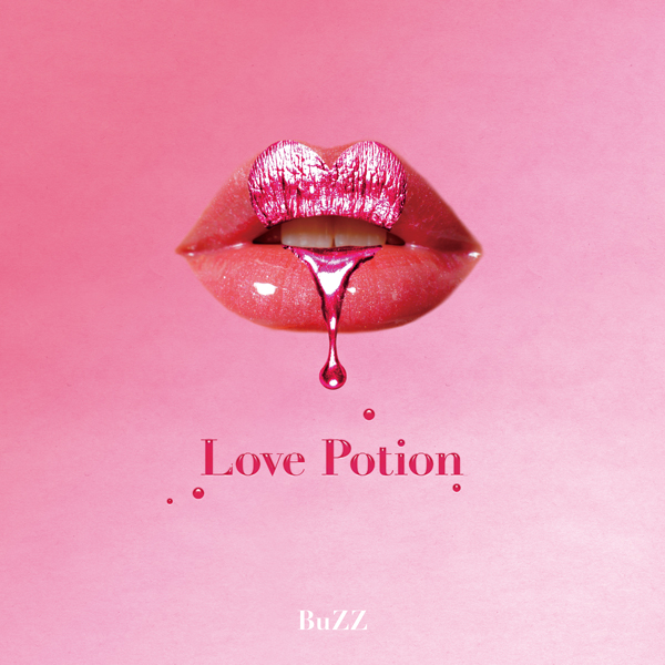 BuZZらしい遊び心満載の新曲『Love potion 〜maybe you need a doctor〜』の魅力に迫る!