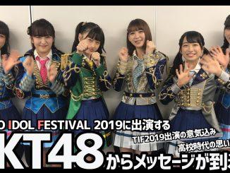 TIF2019に出演するHKT48からメッセージが到着