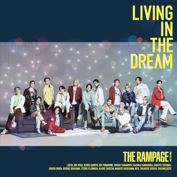 THE RAMPAGE史上、最も爽やかなミュージックビデオ!「夢」をテーマにした新曲「LIVING IN THE DREAM」の ミュージックビデオが解禁!